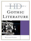 Historical Dictionary of Gothic Literature (eBook)